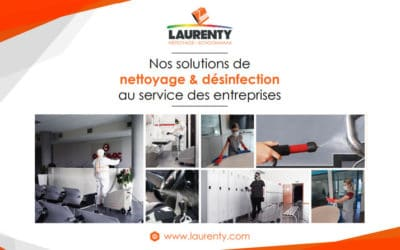 Nos solutions de nettoyage et désinfection au service des entreprises